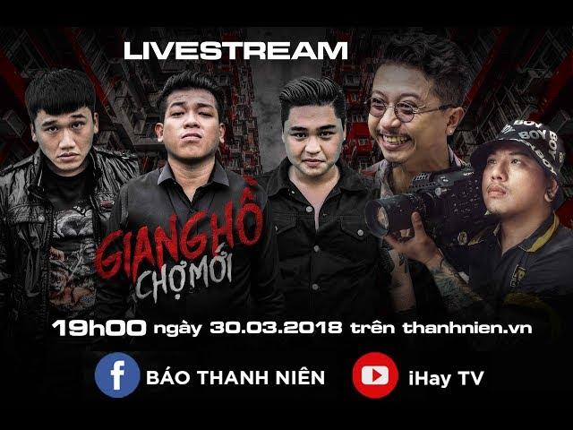 LiveStream | GIANG HỒ CHỢ MỚI | Anh Vi Cá, Anh Bảy Gà, A Chề, Lắc Kêu, Mr.Tô