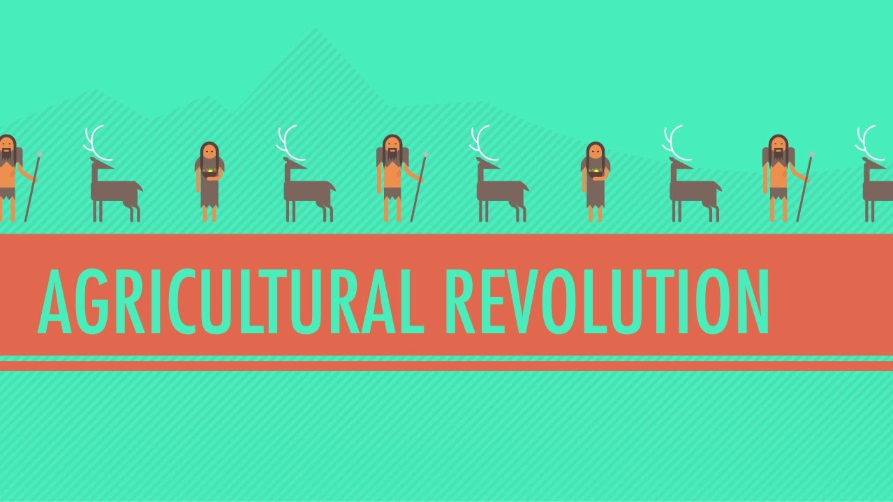 the agricultural revolution crash course world history 1