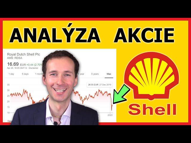 Shell akcie - Vyplatí se tato investice po propadu akcie a snížení dividendy?