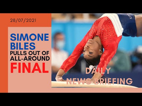 Simone Biles withdraws from all-around event 'to focus on mental health' - Daily News Briefing