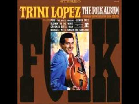 Trini Lopez - We'll sing in the sunshine