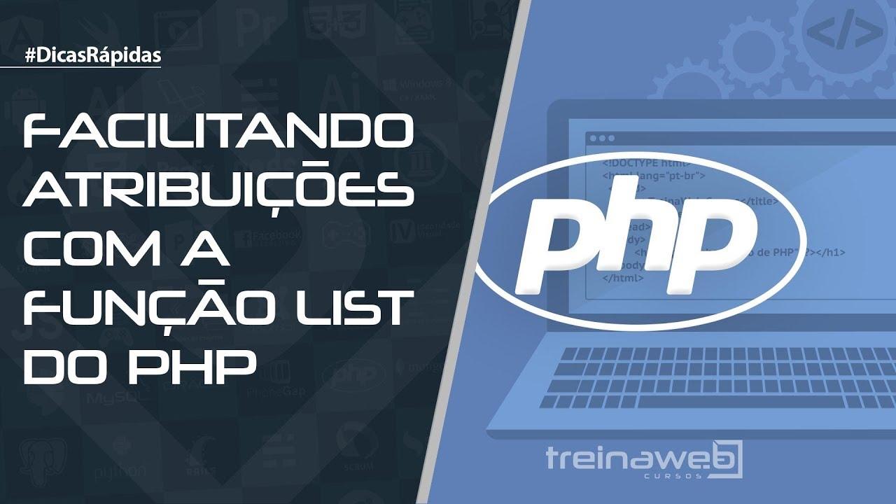 Facilitando atribuições com a função List do PHP