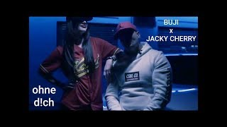 BUJI x JACKY CHERRY - Ohne Dich (Official Video)