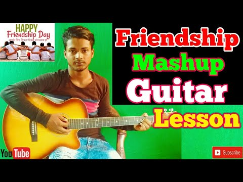 Friendship Mashup Open 3 Chords /Easy Guitar Chords/Lessons/Tutorial/Guitar Cover/..By-Merajul Hoque