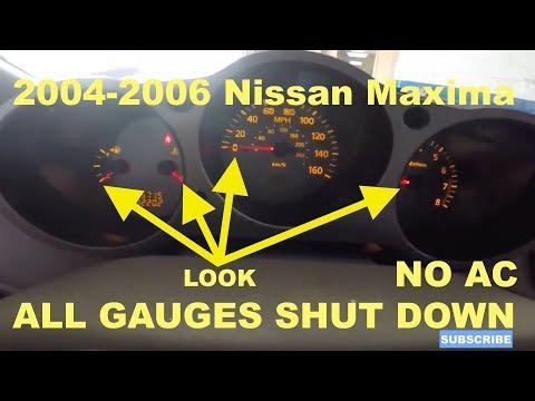 2004-2006 NISSAN MAXIMA ALL GAUGES SHUT DOWN AND AC CONTROLS SHUT DOWN