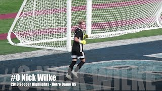 #0 Nick Wilke 2019 Soccer Highlights - Notre Dame High School