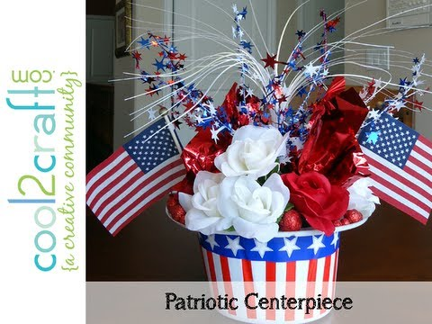 How To Make A Quick amp Easy Patriotic Centerpiece By