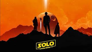 Soundtrack Solo: A Star Wars Story (Theme Official) - Trailer Music Solo: A Star Wars Story