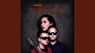 The Fly & Nagita Slavina - Terbang (2019 Version)
