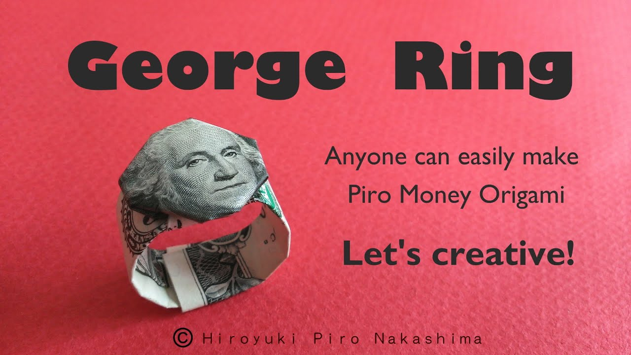 George ring how to fold dollar bill money origami youtube jeuxipadfo Image collections