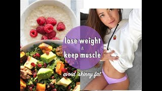 HOW TO LOSE WEIGHT & GET LEAN | HEALTHY MEALS | WHAT I EAT IN A DAY