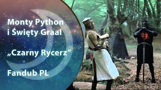 """[INSOMNIA] """"Monty Python i Święty Graal (Czarny Rycerz)"""" DUB PL"""