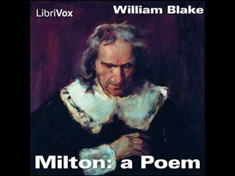 Milton: a Poem by William BLAKE read by Various   Full Audio Book
