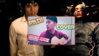 Padi - Begitu Indah | cover by summer