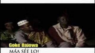 Prince Goke Bajowa - Maa See Lo (Arirarira)