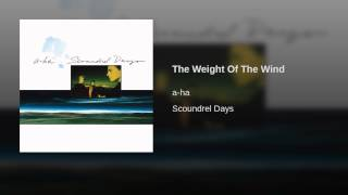 The Weight Of The Wind