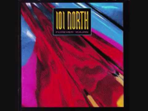 101 North - Forever Yours (full album)
