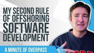 My Second Rule of Offshoring Software Development - A Minute of Overpass : The UK iPhone Developers