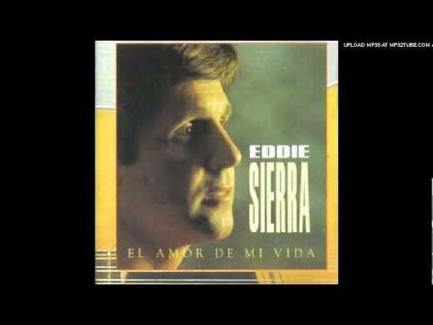 Eddie Sierra - Te Quiero Tanto
