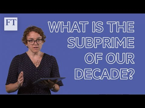 Financial crisis explained (3/4): what is the subprime of our decade?