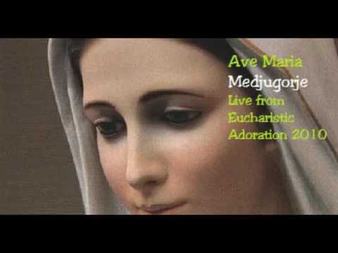 Ave Maria Medugorje Live from Eucharistic Adoration 2010