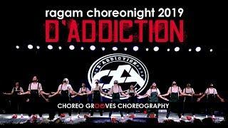 D'Addiction Dance Crew @ Ragam 19   Choreo Grooves Choreography