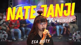 Esa Risty - Nate Janji (Official Music Video ANEKA SAFARI)