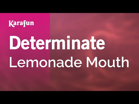 Karaoke Determinate - Lemonade Mouth *