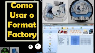 Como Usar O Programa Format Factory