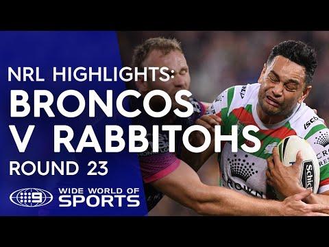 NRL Highlights: Brisbane Broncos v South Sydney Rabbitohs - Round 23
