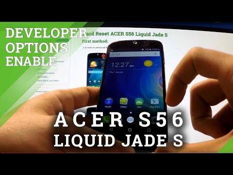 Developer Options ACER S56 Liquid Jade S - enable USB Debugging