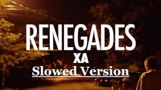 Video X Ambassadors - Renegades (Slowed Version) download MP3, 3GP, MP4, WEBM, AVI, FLV Juli 2018