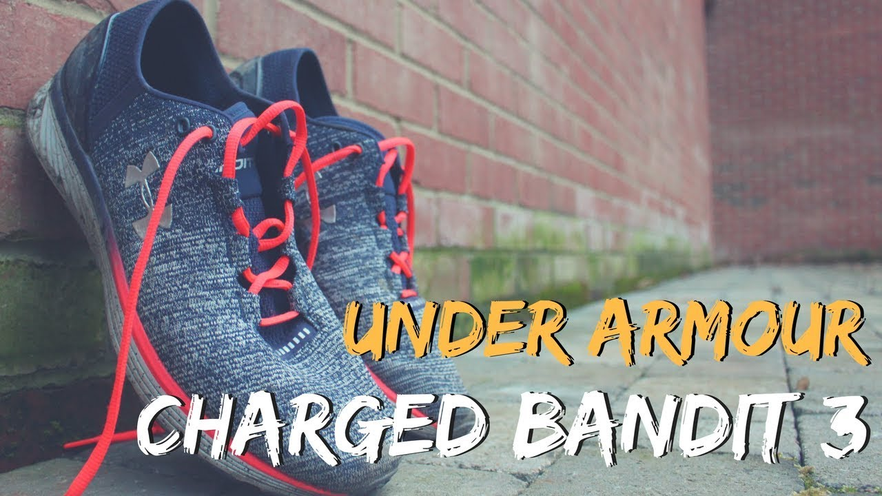 1b81a421a548 UNDER ARMOUR CHARGED BANDIT 3 REVIEW