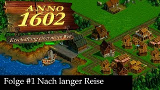 #1 Let's Play Anno 1602  |Mission 1: