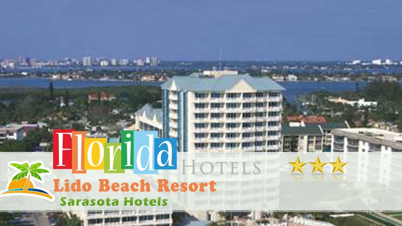 Lido Beach Resort Sarasota Hotels Florida