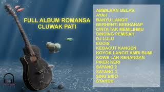 FULL ALBUM ROMANSA LIVE CLUWAK PATI #008