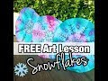FUN & EASY Frozen Winter Snowflake Art Lesson