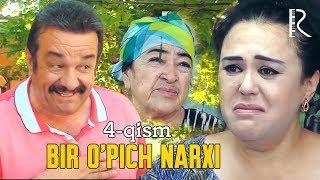 Bir upich narxi (o'zbek serial) | Бир упич нархи (узбек сериал) 4-qism
