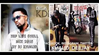 Hiplife Chill Mix 2015 by dj Khalid