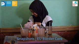 Snapshots | EU Border Care