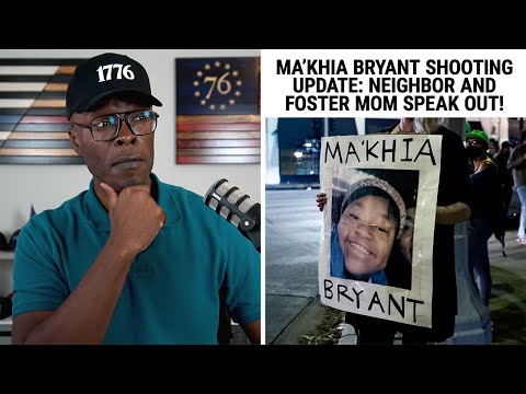 UPDATE on Ma'Khia Bryant Shooting: Neighbor and Foster Mom Speak!