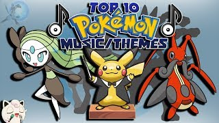 Top 10 Music/Themes in Pokémon