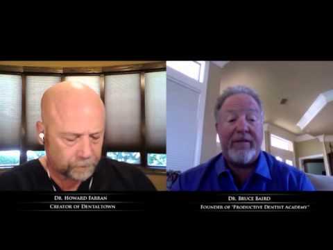 Productive Dentist Academy with Dr. Bruce Baird : Howard Speaks Podcast #7