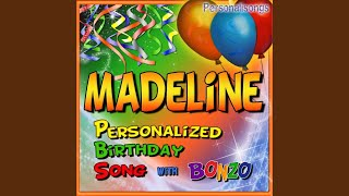 Madeline Personalized Birthday Song With Bonzo