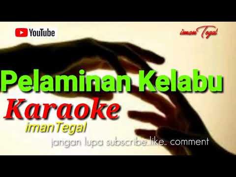 Pelaminan Kelabu ( Karaoke)  ImanTegal  (Mansyur S)