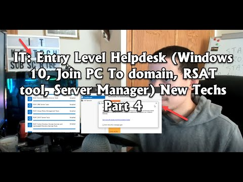 IT: Entry Level Helpdesk (Windows 10, Join PC To domain, RSAT tool, Server Manager) New Techs Part 4