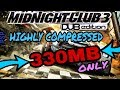 [330MB] MIDNIGHT CLUB 3:DUB EDITION PPSSPP HIGHLY COMPRESSED WITH DIRECT DOWNLOAD LINK 👇👇BELOW👇👇