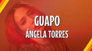 Ángela Torres - Guapo (Lyric Video) | CantoYo