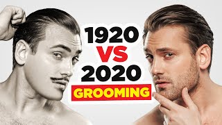 100 Years In Men's Grooming Routines (1920 Vs 2020) Who Had It Better?