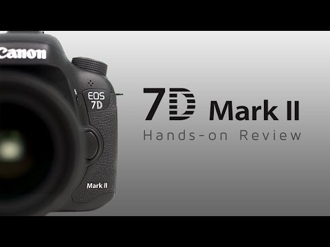 7D Mark II Hands-on Review